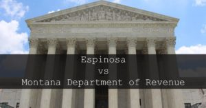 Espinoza Vs Montana Dept of Rev